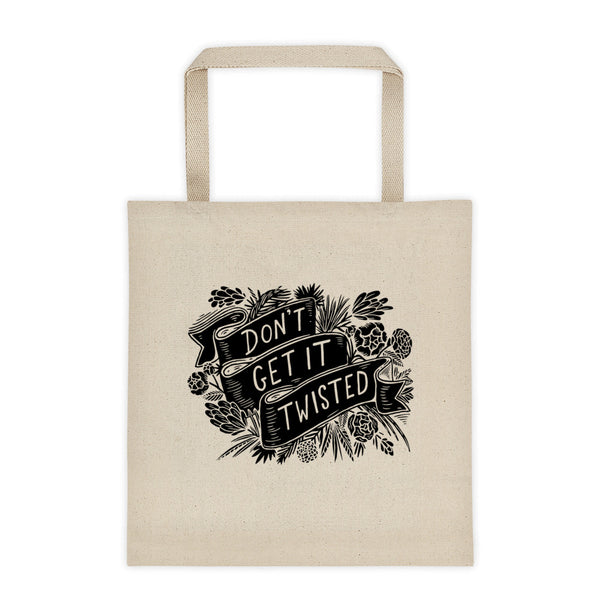 Don't Get It Twisted Canvas Tote