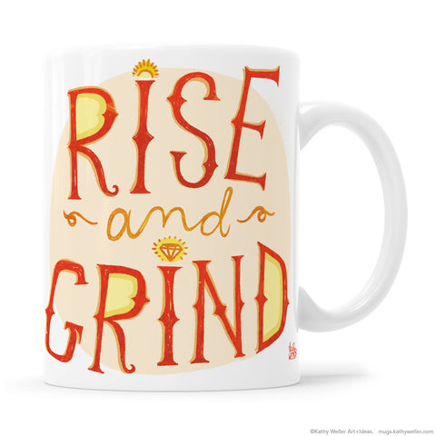 Rise and Grind