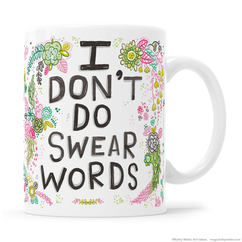 I Don't Do Swear Words