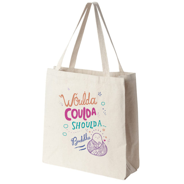 Woulda Coulda Shoulda Buddha Canvas Tote