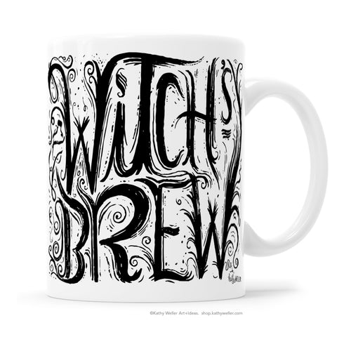 Want to know what I'm drinking? Get Witchy with it and spook everyone out by drinking out of this mug! Cool, creepy, swirly hand-lettering oozes with mystery and creepiness! By Kathy Weller Art!