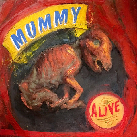 Mummy, Alive by Shawn Barber