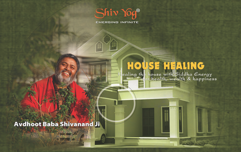 Healing the House for Health, Wealth and Happiness.