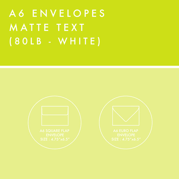 A6 Envelopes - 80lb Matte Text - White