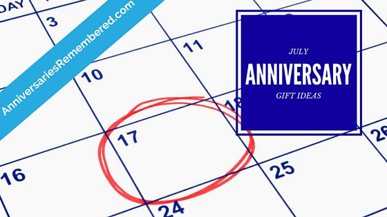 July Anniversary Gift Ideas
