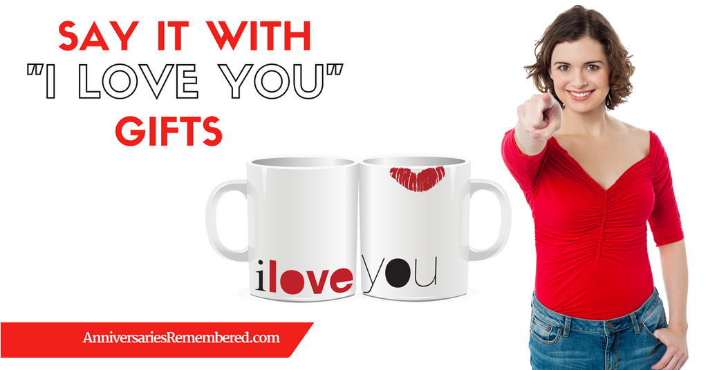 Say It with I Love You Gifts
