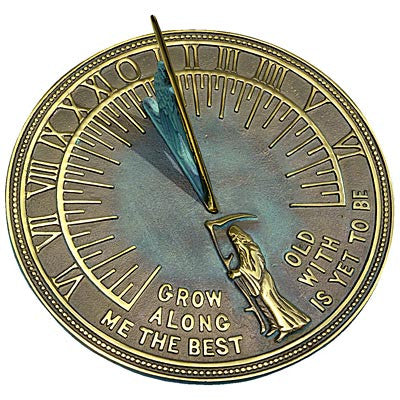 """Grow Old Along with Me"" Brass Father Time Sundial, 11.125"" dia."