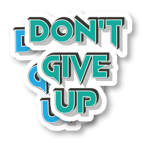"Don't Give Up Decal (2 Pack) (3""x3"")"