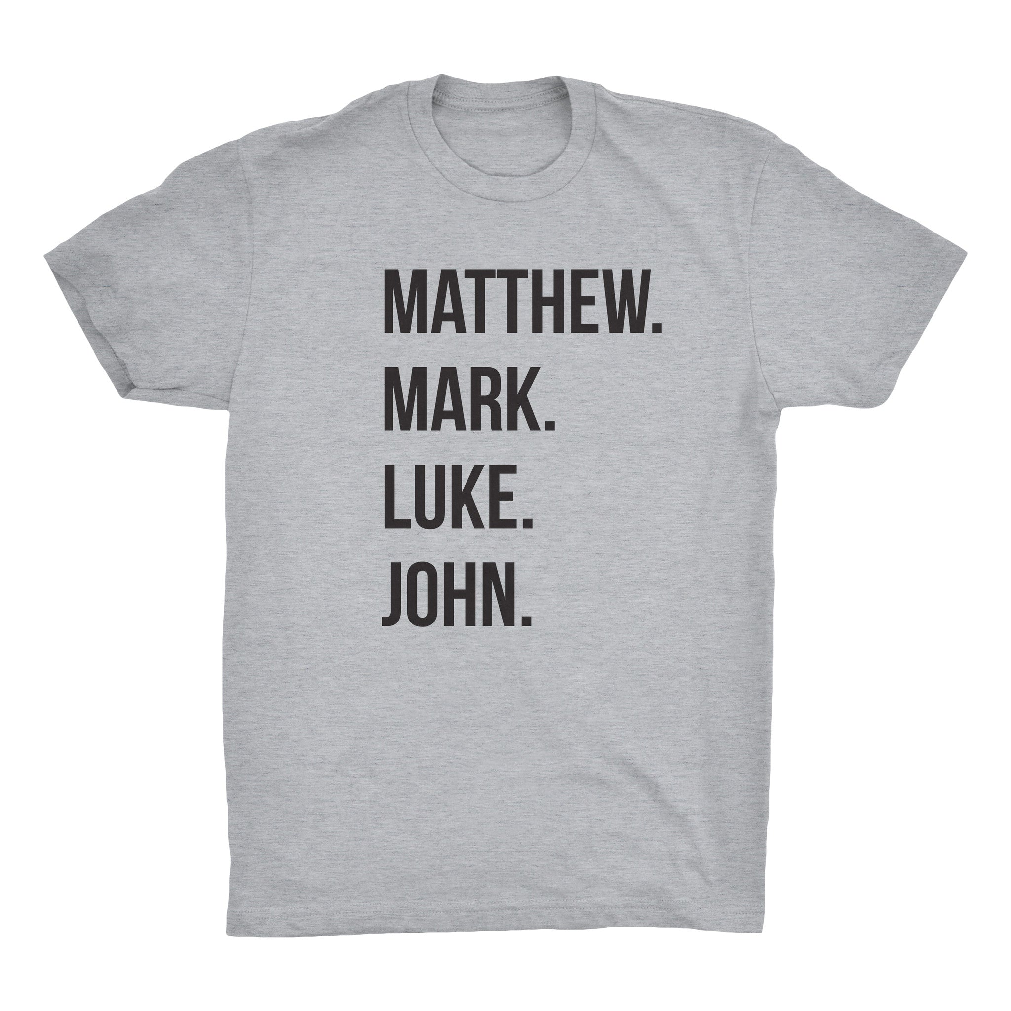 Matthew Mark Luke John T-Shirt