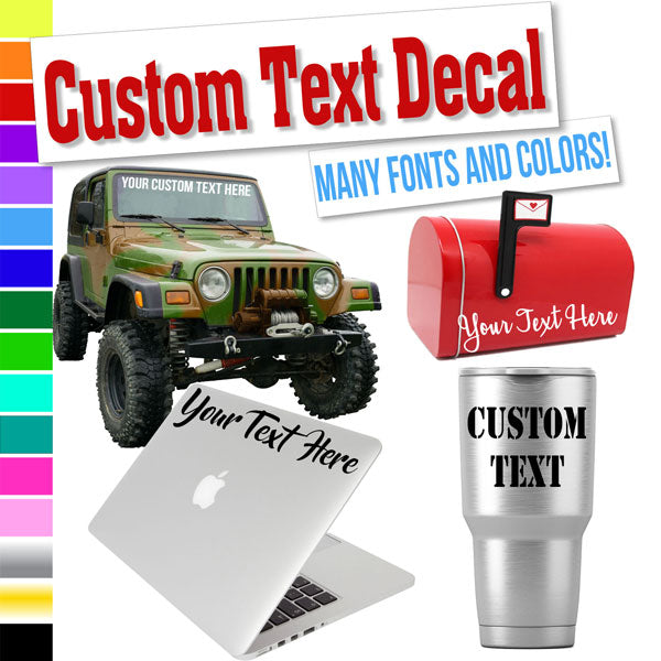 Custom Text Decal for Cups, Phones, Cars, Windows, Laptops, Vehicles, Boats, RV, etc.