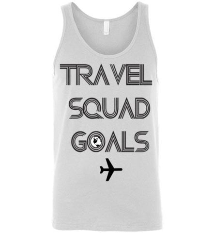 TRAVEL SQUAD GOALS UNISEX TANK-VARIOUS COLORS-The Work Hard Travel Well Store