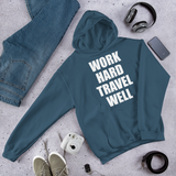 Work Hard Travel Well Unisex Hoodie White Logo-The Work Hard Travel Well Store