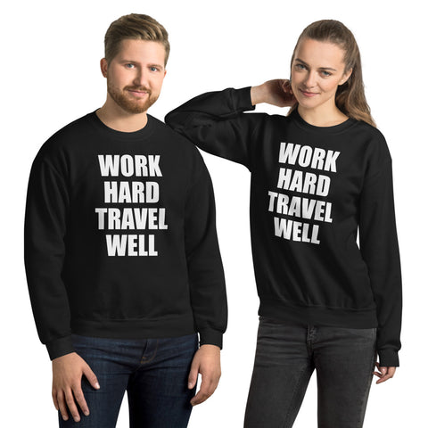 WHTW UNISEX Sweatshirt-The Work Hard Travel Well Store
