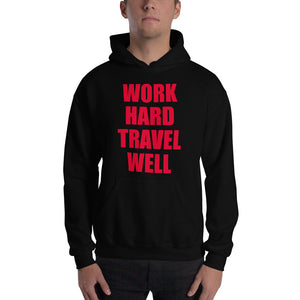 Hooded Sweatshirt-The Work Hard Travel Well Store