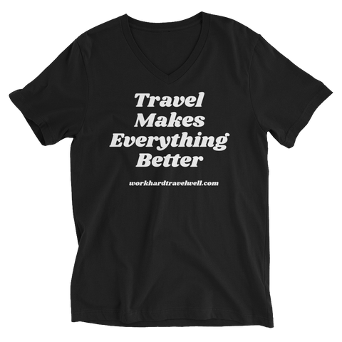 Travel Makes Everything Better Short Sleeve V-Neck T-Shirt