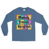 Money Travel Respect Long Sleeve Unisex T-Shirt Various Colors-The Work Hard Travel Well Store