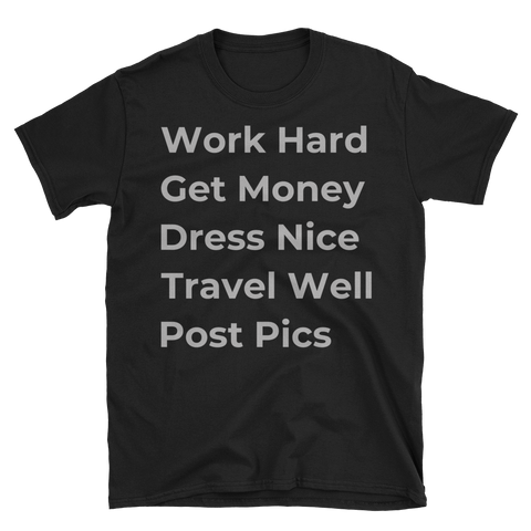 Get Money WHTW Unisex Tee-The Work Hard Travel Well Store