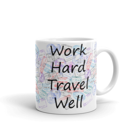 Work Hard Travel Well Mug-The Work Hard Travel Well Store