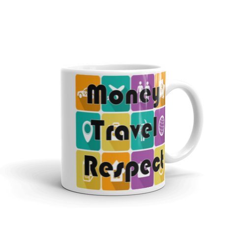 Money Travel Respect Mug-The Work Hard Travel Well Store