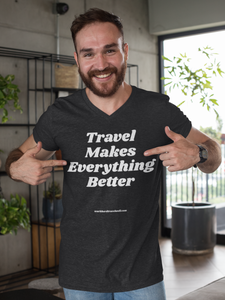 Travel Makes Everything Better Short Sleeve V-Neck T-Shirt-The Work Hard Travel Well Store