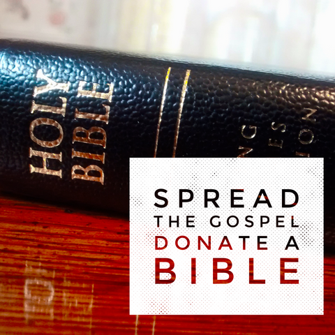 Share the Gospel, Donate a Bible!
