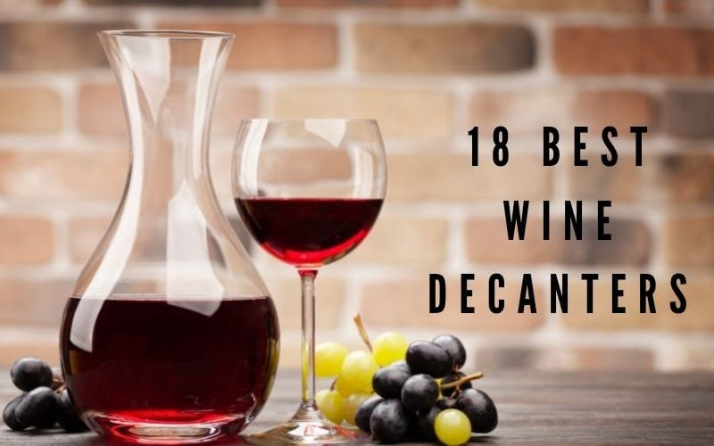Best Wine Decanters to choose from