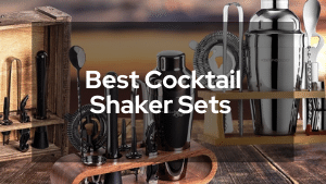 Best Cocktail Shaker Sets To Complete Your Home Bar