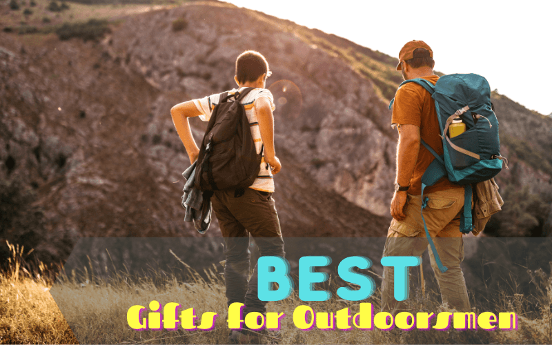 best gifts for outdoorsmen