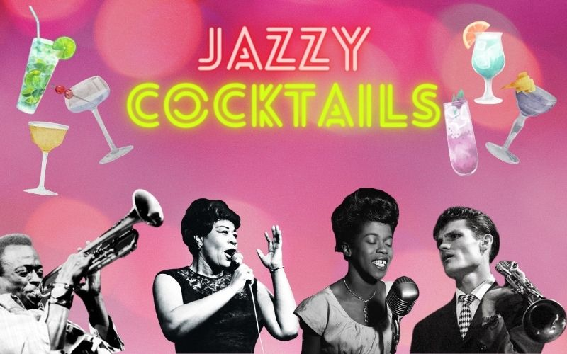 Jazzy cocktails to enjoy while listening to Iconic Jazz Artists