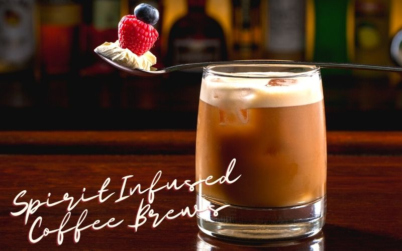 Spirit Infused Coffee Cocktail