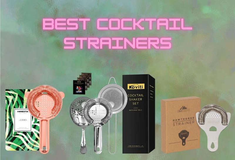 Best cocktail strainers