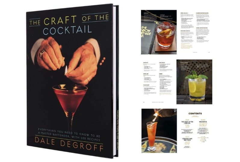 "The Craft of the Cocktail"" by Dale DeGroff"