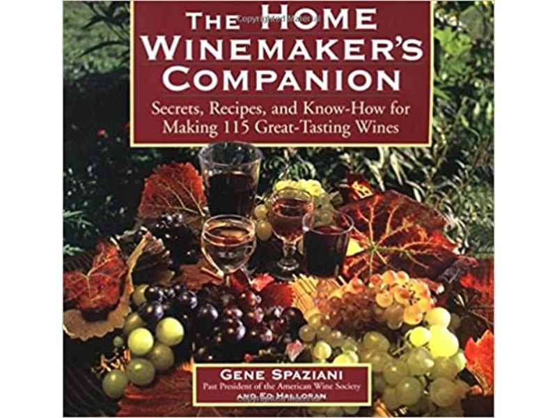 The Home Winemaker's Companion: Wine Making Book for Beginners