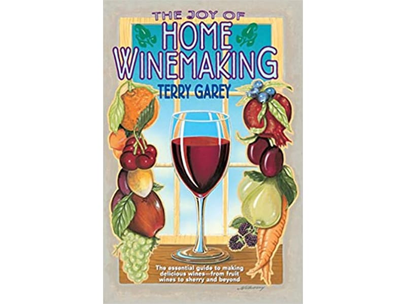 The Joy of Home Wine Making: Wine Making Book for Beginners