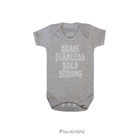 """Brave Fearless Bold Strong"" grey babygrow"