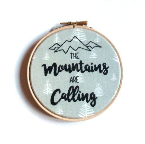 """The mountains are calling"" embroidery hoop art wall decoration"