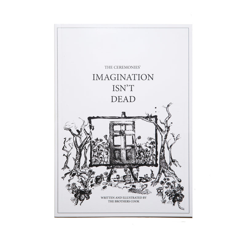 Imagination Isn't Dead - Poetry Book by The Ceremonies