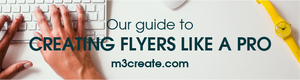 How To Create Flyers Like a Pro
