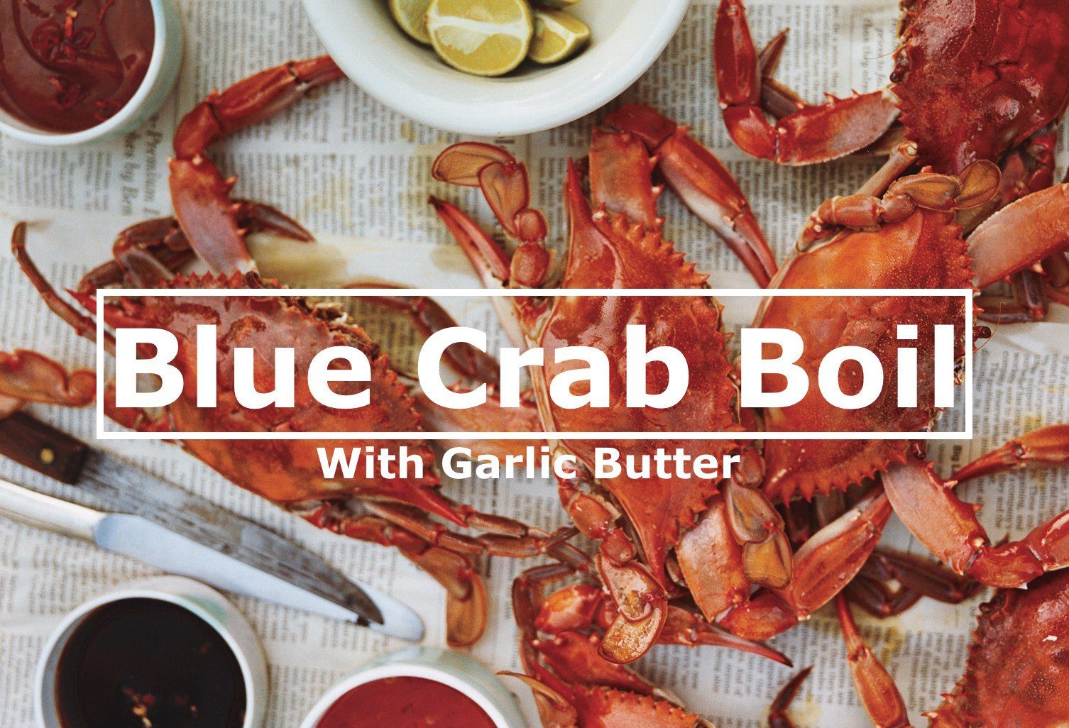Blue Crab Boil With Garlic Butter
