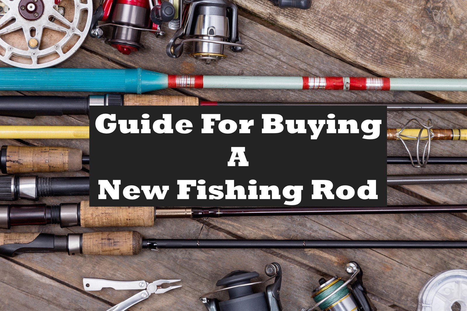 Guide for buying a new fishing rod