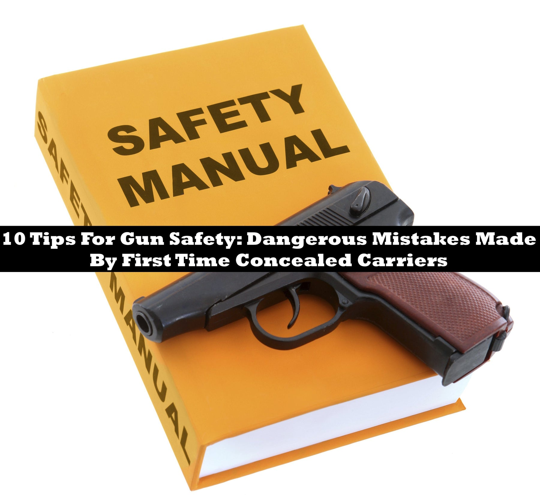 Concealed Carriers Top 10 mistakes