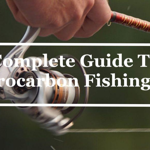 Complete Guide To Fluorocarbon Fishing Line