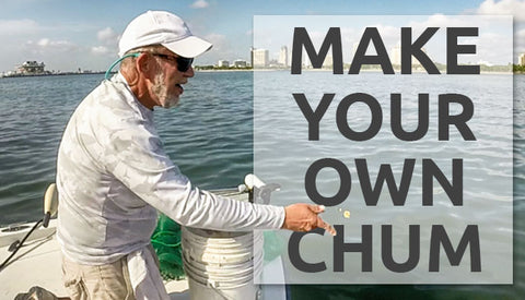 Make your own chum