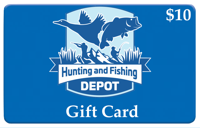 Hunting and Fishing Depot Giftcard - Hunting and Fishing Depot