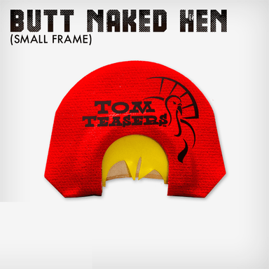 Butt Naked Hen | Small Frame | Tom Teasers
