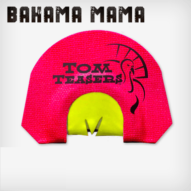 Bahama Mama | Diaphragm Turkey Calls  | Tom Teasers - Hunting and Fishing Depot