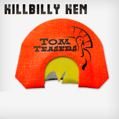 Hillbilly Hen | Diaphragm Turkey Calls  | Tom Teasers - Hunting and Fishing Depot