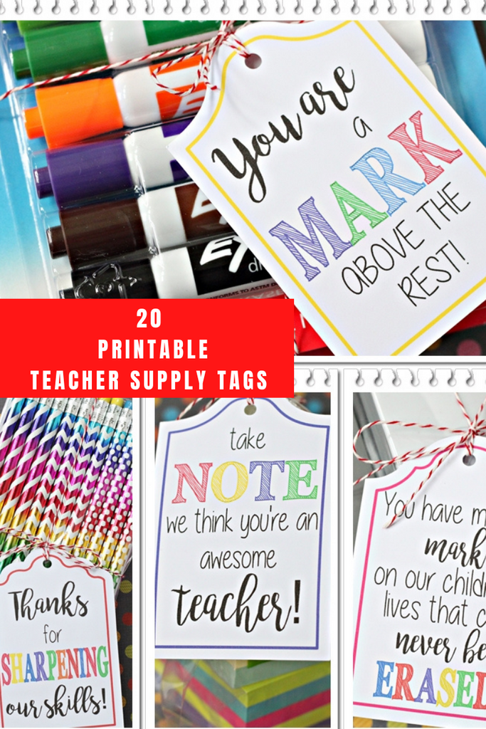 20 Printable Teacher Supply Gift Tags | ILYB Designs