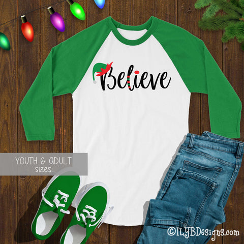 Elf Believe Christmas Shirt - Christmas Elf Believe T-shirt - Christmas Baseball Raglan Shirt - Christmas Believe Shirt