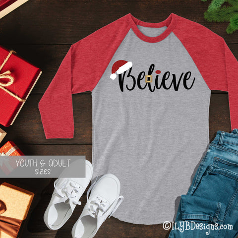 Santa Believe Christmas Shirt - Christmas Santa Believe T-shirt - Christmas Baseball Raglan Shirt - Christmas Believe Shirt